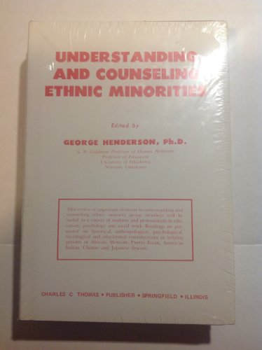 Understanding and Counseling Ethnic Minorities (9780398039165) by Henderson, George