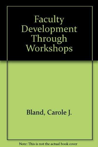 9780398039400: Faculty Development Through Workshops