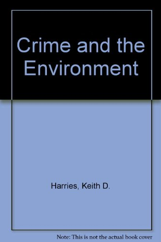 9780398039554: Crime and the Environment