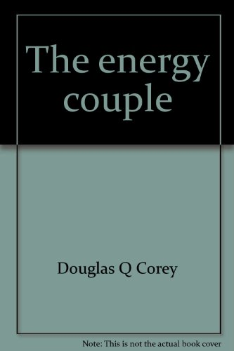 The Energy Couple: The New Sexuality: Corey, Douglas Q.;
