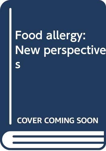 Food Allergy : New Perspectives: Gerrard, John W