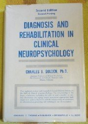 9780398044381: Diagnosis and Rehabilitation in Clinical Neuropsychology
