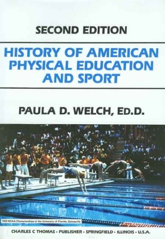 9780398044473: History of American Physical Education and Sport
