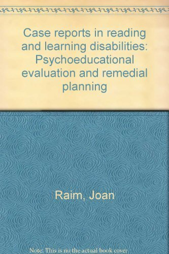 Case Reports in Reading and Learning Disabilities: Raim, Joan