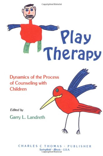9780398047160: Play Therapy: Dynamics of the Process of Counseling With Children