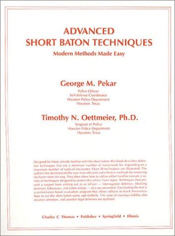 9780398047511: Techniques With a Thirty-Six Inch Baton: Modern Methods Made Easy