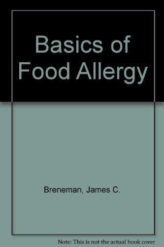 9780398048884: Basics of Food Allergy
