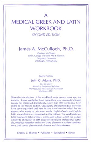 9780398049058: A Medical Greek and Latin Workbook