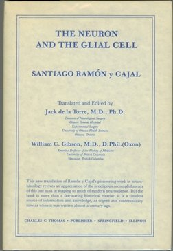 9780398049089: The Neuron and the Glial Cell (English and Spanish Edition)