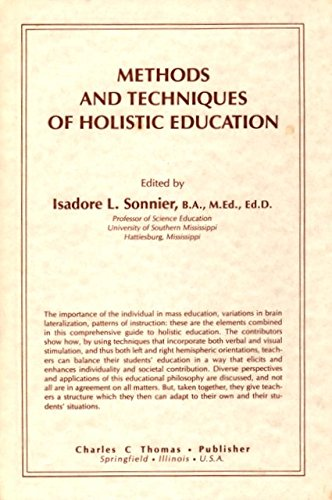 9780398050542: Methods and Techniques of Holistic Education