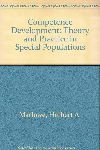 9780398050559: Competence Development: Theory and Practice in Special Populations
