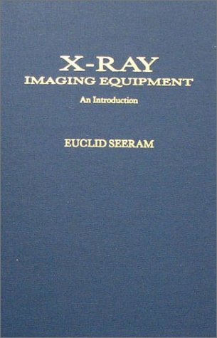 9780398050788: X-Ray Imaging Equipment: An Introduction