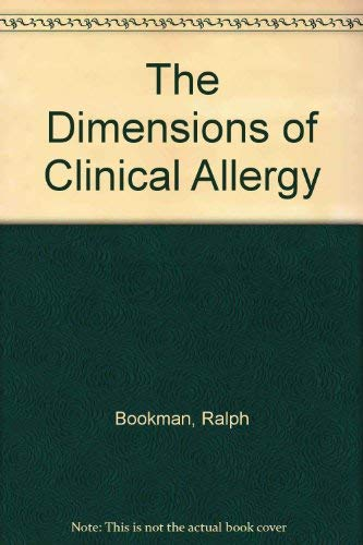 9780398051037: The Dimensions of Clinical Allergy
