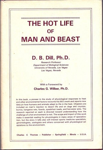 9780398051068: The Hot Life of Man and Beast (American Lecture Series)