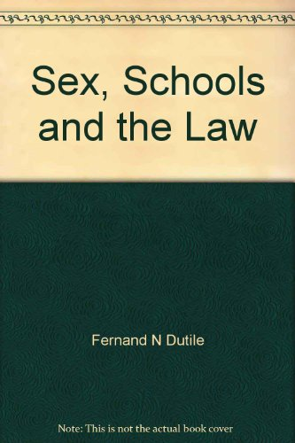 9780398051808: Title: Sex Schools and the Law A Study of the Legal Impli