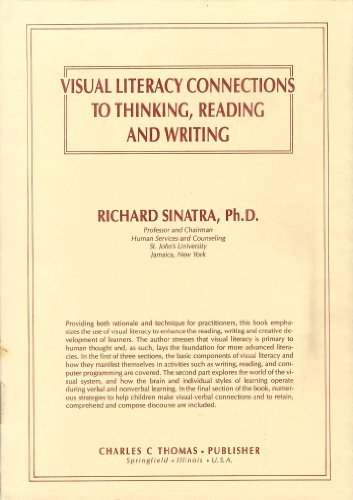 9780398051921: Visual Literacy Connections to Thinking, Reading and Writing
