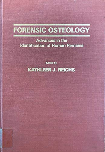 9780398052263: Forensic Osteology: Advances in Identification of Human Remains