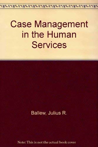 Case Management in the Human Services: George Mink; Julius