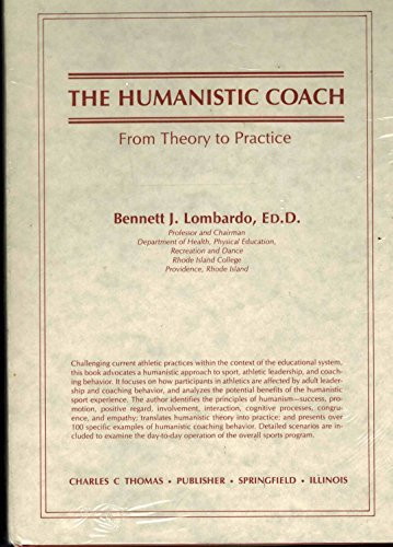 9780398053260: The Humanistic Coach: From Theory to Practice