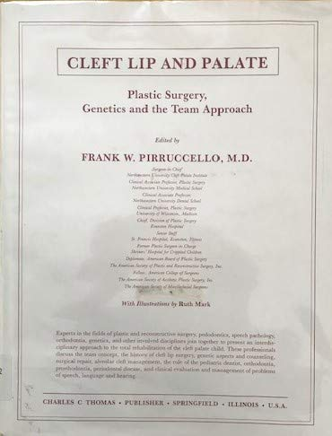 9780398053482: Cleft Lip and Palate: Plastic Surgery, Genetics and the Team Approach