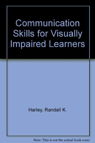 9780398053642: Communication Skills for Visually Impaired Learners