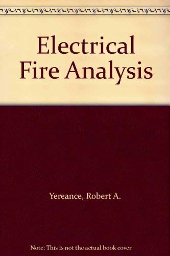9780398053819: Electrical Fire Analysis