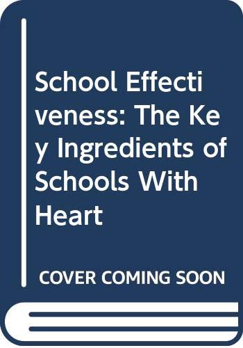 School Effectiveness: The Key Ingredients of Schools: Houlihan, Thomas G.