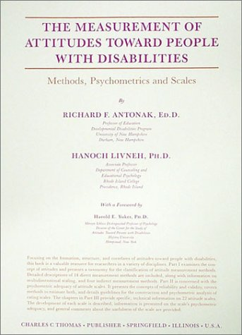 9780398054045: The Measurement of Attitudes Toward People With Disabilities: Methods, Psychometrics and Scales