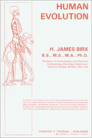 Human Evolution: Birx, H. James