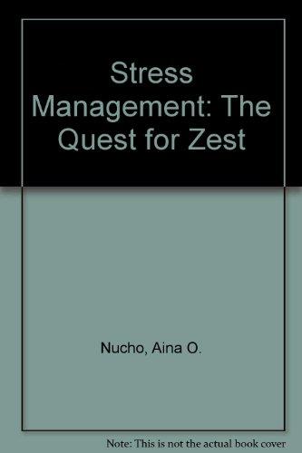 9780398054786: Stress Management: The Quest for Zest