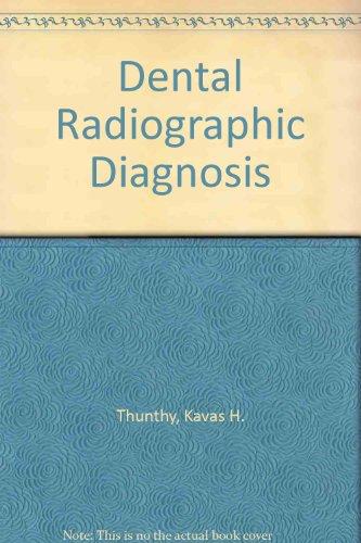 9780398054991: Dental Radiographic Diagnosis