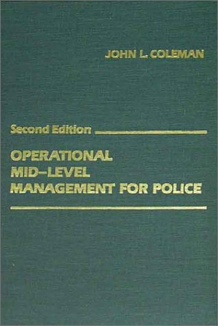 9780398055172: Operational Mid-Level Management for Police