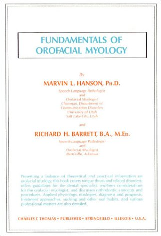 9780398055189: Fundamentals of Orofacial Myology