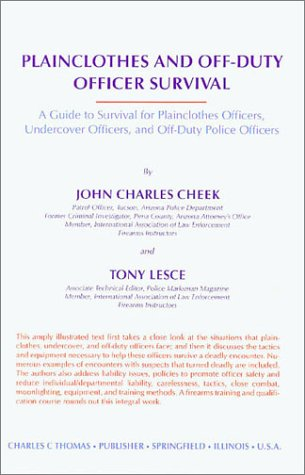 9780398055288: Plainclothes and Off-Duty Officer Survival: A Guide to Survival for Plainclothes Officers, Undercover Officers, and Off-Duty Police Officers