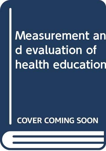9780398056063: Measurement and evaluation of health education