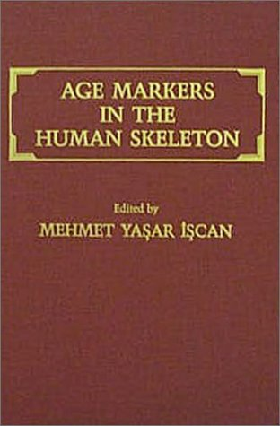 9780398056148: Age Markers in the Human Skeleton