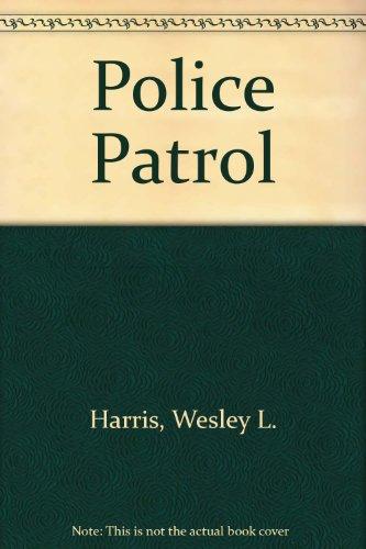 9780398056179: Police Patrol