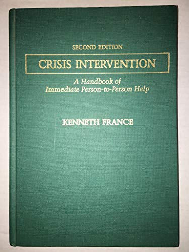 9780398056308: Crisis Intervention: A Handbook of Immediate Person-To-Person Help