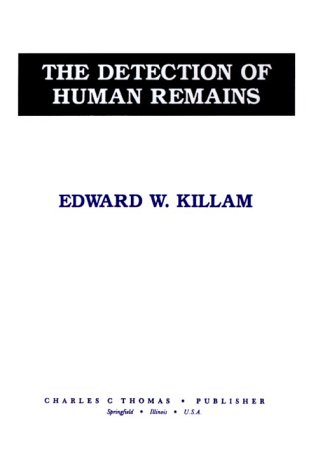 9780398056629: The Detection of Human Remains