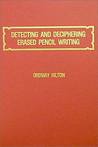 9780398057237: Detecting and Deciphering Erased Pencil Writing