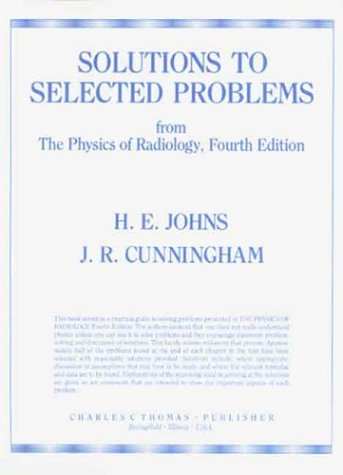 9780398057503: Solutions to Selected Problems: From the Physics of Radiology