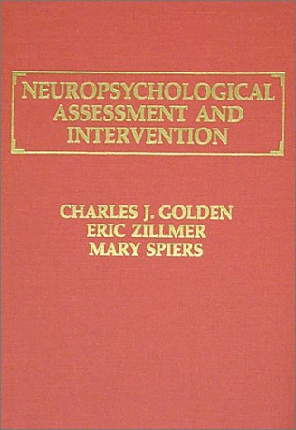 9780398057541: Neuropsychological Assessment and Intervention