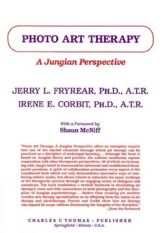 9780398058029: Photo Art Therapy: A Jungian Perspective