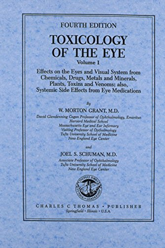 9780398058609: Toxicology of the Eye: Effects on the Eyes and Visual System from Chemicals, Drugs, Metals and Minerals, Plants, Toxins, and Venoms; Also, Systemic Side Effects from Eye med (2-Volume Set)