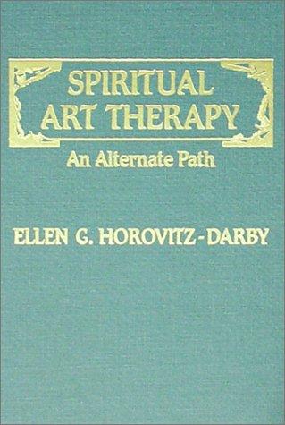 9780398059279: Spiritual Art Therapy: An Alternate Path
