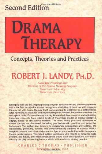 9780398059286: Drama Therapy: Concepts, Theories and Practices