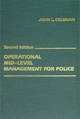 9780398059811: Operational Mid-Level Management for Police