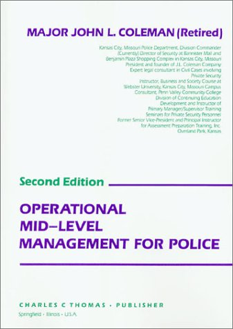 9780398059828: Operational Mid-Level Management for Police