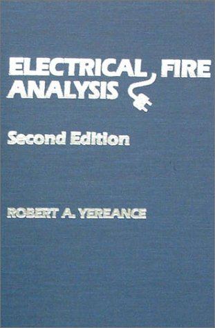 9780398059873: Electrical Fire Analysis