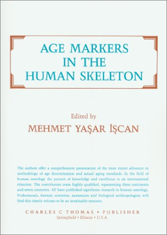 9780398061746: Age Markers in the Human Skeleton